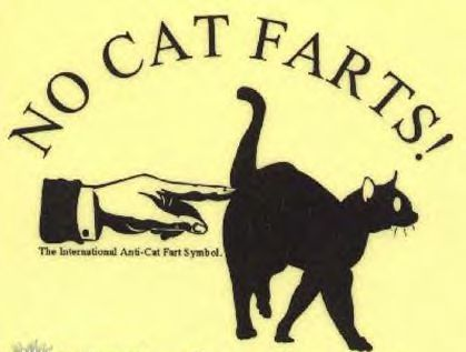 Cat farts are worse than yer' grannys'! - g0aw a u uhaouh ephaP HAWOP P