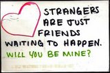 Will u be my friend? - Cannot find better words other than those written