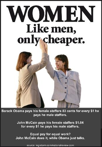 Obama female staffers paid less than males. - McCain pays women slightly more than men.