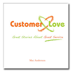 A new book, Customer Love - I think that this is a good book that anyone who works should read.