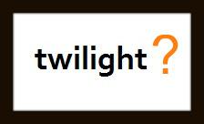 Did you like Twilight - the movie? - twilight the movie.