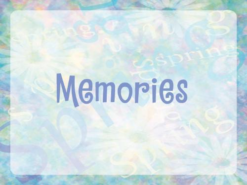 memories - memories are enough..