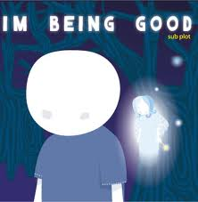 Being Good - Why do people call me good???