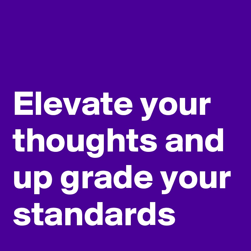 Elevate Your Thoughts