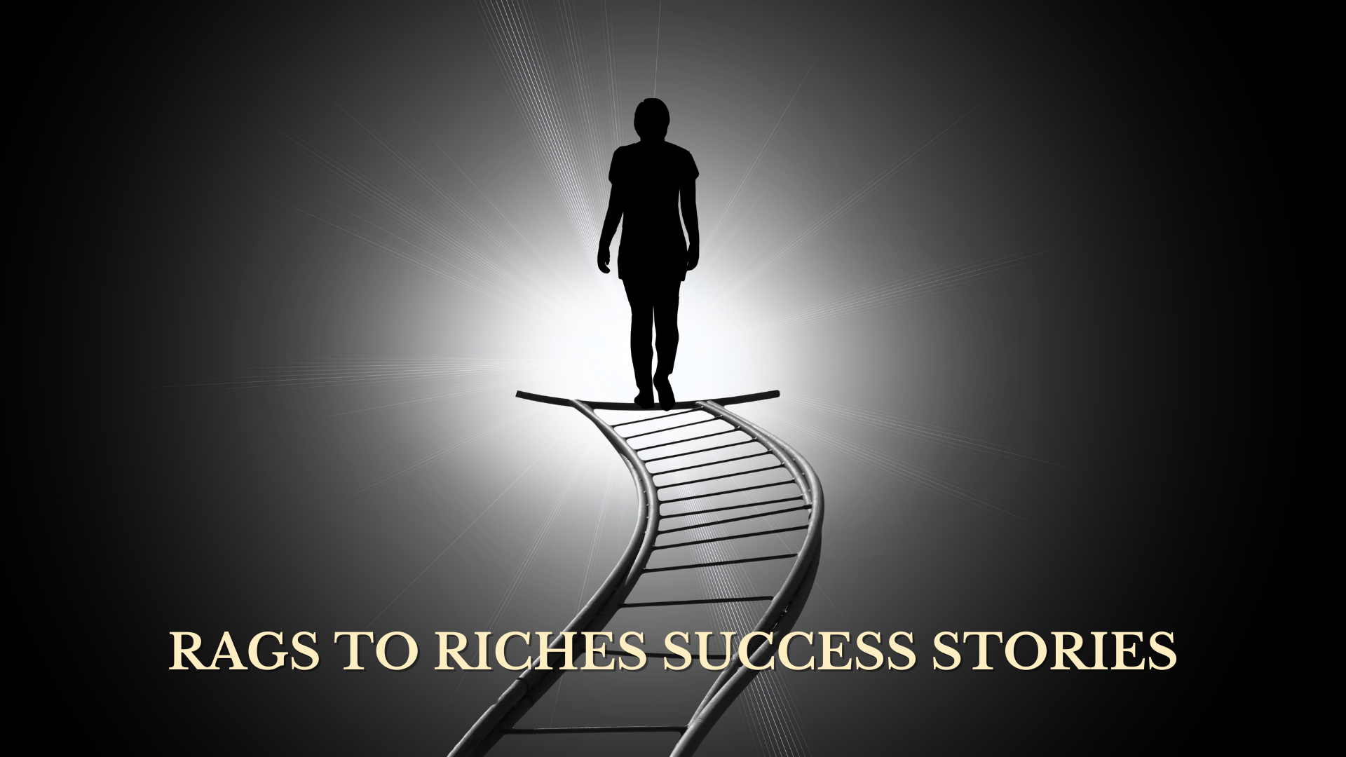 Rags to riches success stories
